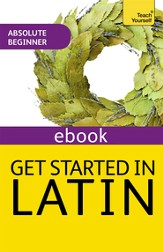 Get Started in Latin: Teach Yourself (New Edition) / Digital original - eBook