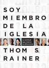 Soy Miembro de la Iglesia: La Actitud que Marca la  Diferencia (I Am a Church Member: Discovering the Attitude  that Makes the Difference)