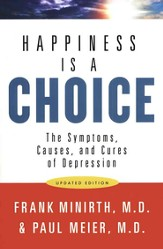 Happiness Is a Choice, Updated Edition