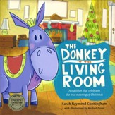 The Donkey in the Living Room: A Tradition That Celebrates the True Meaning of Christmas