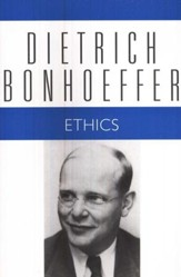 Ethics: Dietrich Bonhoeffer Works [DBW], Volume 6