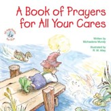 A Book of Prayers for All Your Cares / Digital original - eBook