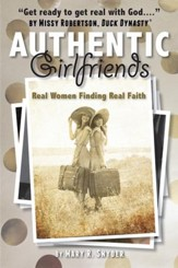 Authentic Girlfriends: Real Women Finding Real Faith - eBook