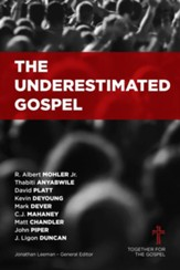 The Underestimated Gospel - Slightly Imperfect