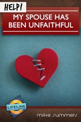Help! My Spouse Has Been Unfaithful - eBook
