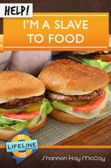 Help! I'm a Slave to Food - eBook