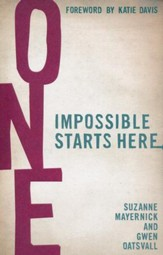 One: Impossible Starts Here