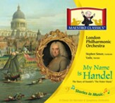 My Name is Handel: The Story of Water Music Audio CD & Activity Book