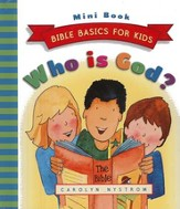 Who Is God? Bible Basics for Kids (Mini Book  Edition)