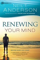 Renewing Your Mind (Victory Series Book #4): Become More Like Christ - eBook