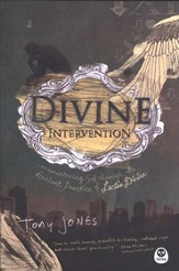 Divine Intervention: Encountering God Through the Ancient Practice of Lectio Divina - eBook