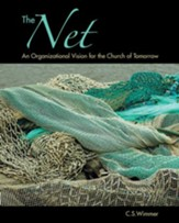 The Net: An Organizational Vision for the Church of Tomorrow - eBook