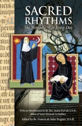 Sacred Rhythms: The Monastic Way Every Day / Digital original - eBook