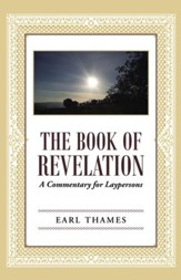 The Book of Revelation: A Commentary for Laypersons - eBook