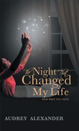 The Night That Changed My Life - eBook