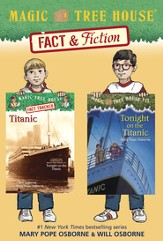 Magic Tree House Fact & Fiction: Titanic / Combined volume - eBook