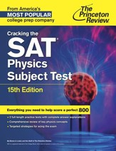 Cracking the SAT Physics Subject Test, 15th Edition - eBook