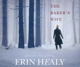 The Baker's Wife, Unabridged Audio Book on CD