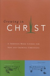Growing in Christ: A 13-Week Course for New and Growing Christians - eBook