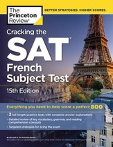 Cracking the SAT French Subject Test, 15th Edition - eBook