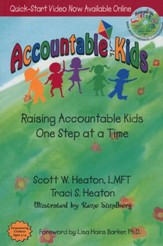 Accountable Kids: Raising Accountable Kids One Step at a Time