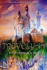 Trevelyan: A Tale of Beauty and the Beast - eBook