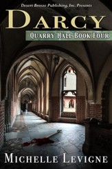 Quarry Hall Book Four: Darcy - eBook