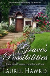 Endless Possibilities Book Four: Grace's Possibilities - eBook
