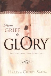 From Grief to Glory: Recovering Life After Loss