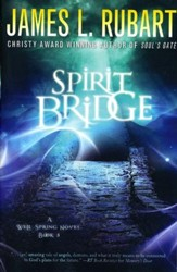 Spirit Bridge, Wells Spring Series #3