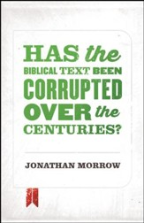 Has the Biblical Text Been Corrupted over the Centuries? / Adapted - eBook