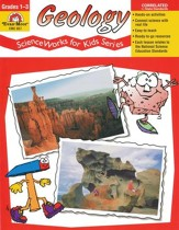ScienceWorks for Kids: Geology, Grades 1-3