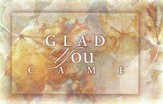 Glad You Came Postcard, 25