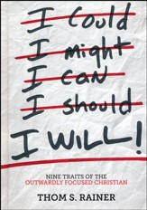 I Will! Nine Habits of the Outwardly Focused Christian