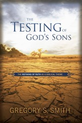 The Testing of God's Sons - eBook