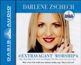 Extravagant Worship                   - Audiobook on CD