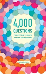 4,000 Questions for Getting to Know Anyone and Everyone, 2nd Edition - eBook