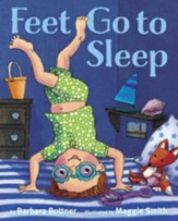 Feet, Go to Sleep - eBook