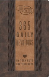 Teen to Teen: 365 Daily Devotions by Teen Guys for Teen Guys, Brown and Tan LeatherTouch