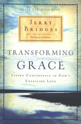 Transforming Grace: Living Confidently in God s Unfailing Love - eBook