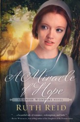 A Miracle of Hope, Amish Wonders Series #3