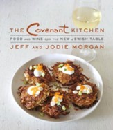 The Covenant Kitchen: Food and Wine for the New Jewish Kitchen - eBook