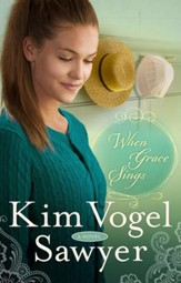 When Grace Sings: A Novel - eBook