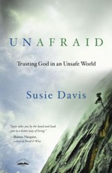 Unafraid: Trusting God in an Unsafe World - eBook