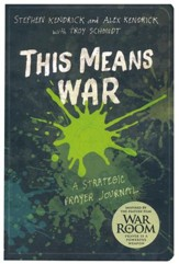 This Means War: A Strategic Prayer Journal