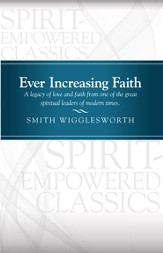 Ever Increasing Faith: Ever Increasing Faith - eBook