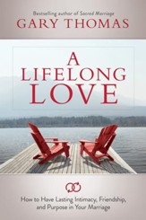 A Lifelong Love: What If Marriage Is about More Than Just Staying Together? - eBook