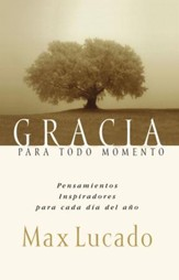 Gracia para todo momento: Inspirational Thoughts for Each Day of the Year - eBook