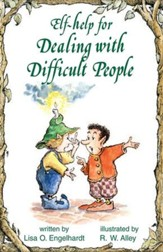 Elf-help for Dealing with Difficult People / Digital original - eBook