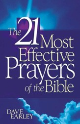 21 Most Effective Prayers In The Bible - eBook